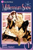Millennium Snow, Vol. 1 ebook by Bisco Hatori