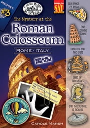 The Mystery at the Roman Colosseum (Rome, Italy) ebook by Carole Marsh
