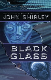 Black Glass ebook by John Shirley