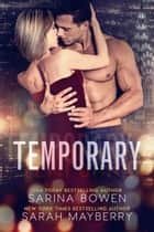 Temporary ebook by Sarah Mayberry, Sarina Bowen