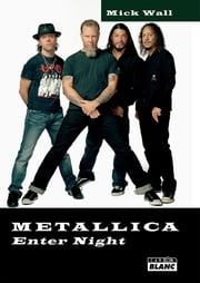 METALLICA - Enter night ebook by Mick Wall