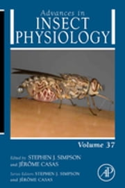 Advances in Insect Physiology - Physiology of Human and Animal Disease Vectors ebook by Stephen Simpson,Jerome Casas