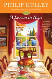 A Lesson in Hope - A Novel ebook by Philip Gulley