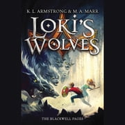Loki's Wolves audiobook by K. L. Armstrong, Melissa Marr