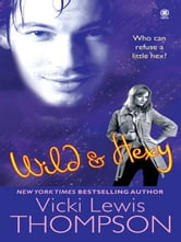 Wild & Hexy ebook by Vicki Lewis Thompson