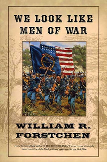 We Look Like Men of War ebook by William R. Forstchen