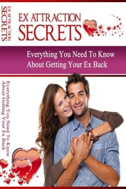 *Ex Attraction Secrets* ebook by Chrissy Kenner
