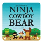 The Legend of Ninja Cowboy Bear ebook by David Bruins