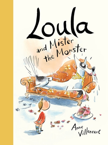 Loula and Mister the Monster ebook by Anne Villeneuve