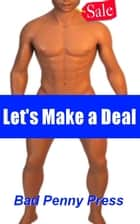 Let's Make a Deal ebook by Bad Penny Press