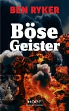 C.T.O. Counter Terror Operations 5: Böse Geister ebook by Ben Ryker