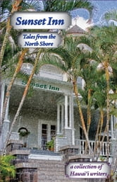 Sunset Inn - Tales from the North Shore ebook by Aloha Romance Writers