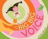 The Little Little Girl with the Big Big Voice ebook by Kristen Balouch