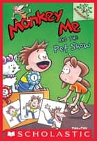 Monkey Me and the Pet Show: A Branches Book (Monkey Me #2) ebook by Timothy Roland, Tim Roland, Timothy Roland
