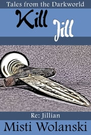 Kill Jill ebook by Misti Wolanski