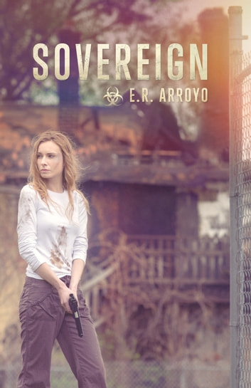 Sovereign - Book 1 ebook by E.R. Arroyo