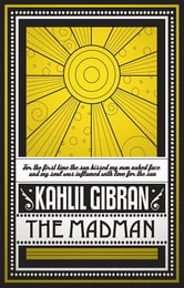 The Madman ebook by Kahlil Gibran
