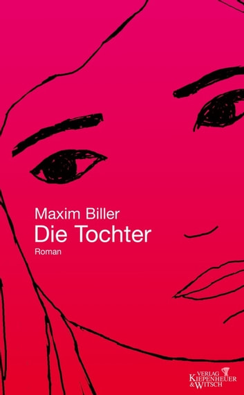 Die Tochter - Roman ebook by Maxim Biller