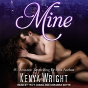 Mine audiobook by Kenya Wright