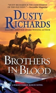 Brothers in Blood ebook by Dusty Richards