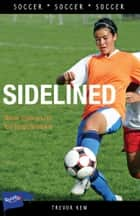Sidelined ebook by Trevor Kew