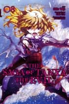 The Saga of Tanya the Evil, Vol. 8 (manga) ebook by Carlo Zen, Chika Tojo, Shinobu Shinotsuki