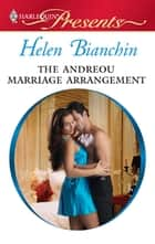 The Andreou Marriage Arrangement ebook by Helen Bianchin