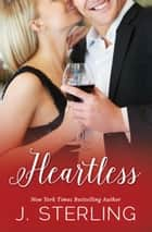 Heartless ebook by J. Sterling