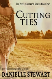 Cutting Ties ebook by Danielle Stewart