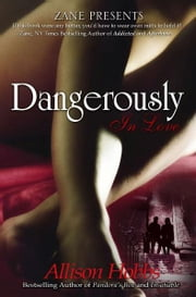 Dangerously In Love ebook by Allison Hobbs