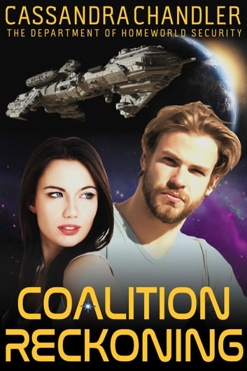 Coalition Reckoning - The Department of Homeworld Security, #10 ebook by Cassandra Chandler