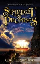 Starlight & Promises ebook by Cat Lindler