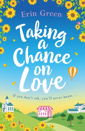 Taking a Chance on Love ebook by Erin Green