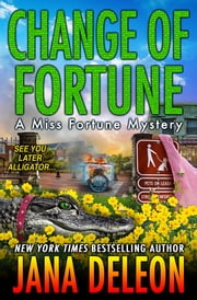 Change of Fortune ebook by Jana DeLeon