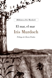 El mar, el mar ebook by Iris Murdoch
