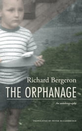 The Orphanage ebook by Richard Bergeron