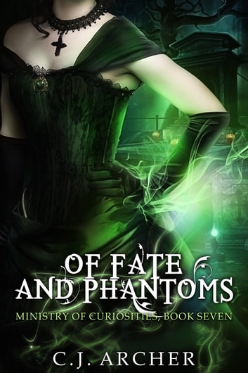 Of Fate and Phantoms ebook by C.J. Archer