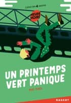 Un printemps vert panique ebook by Paul Thiès