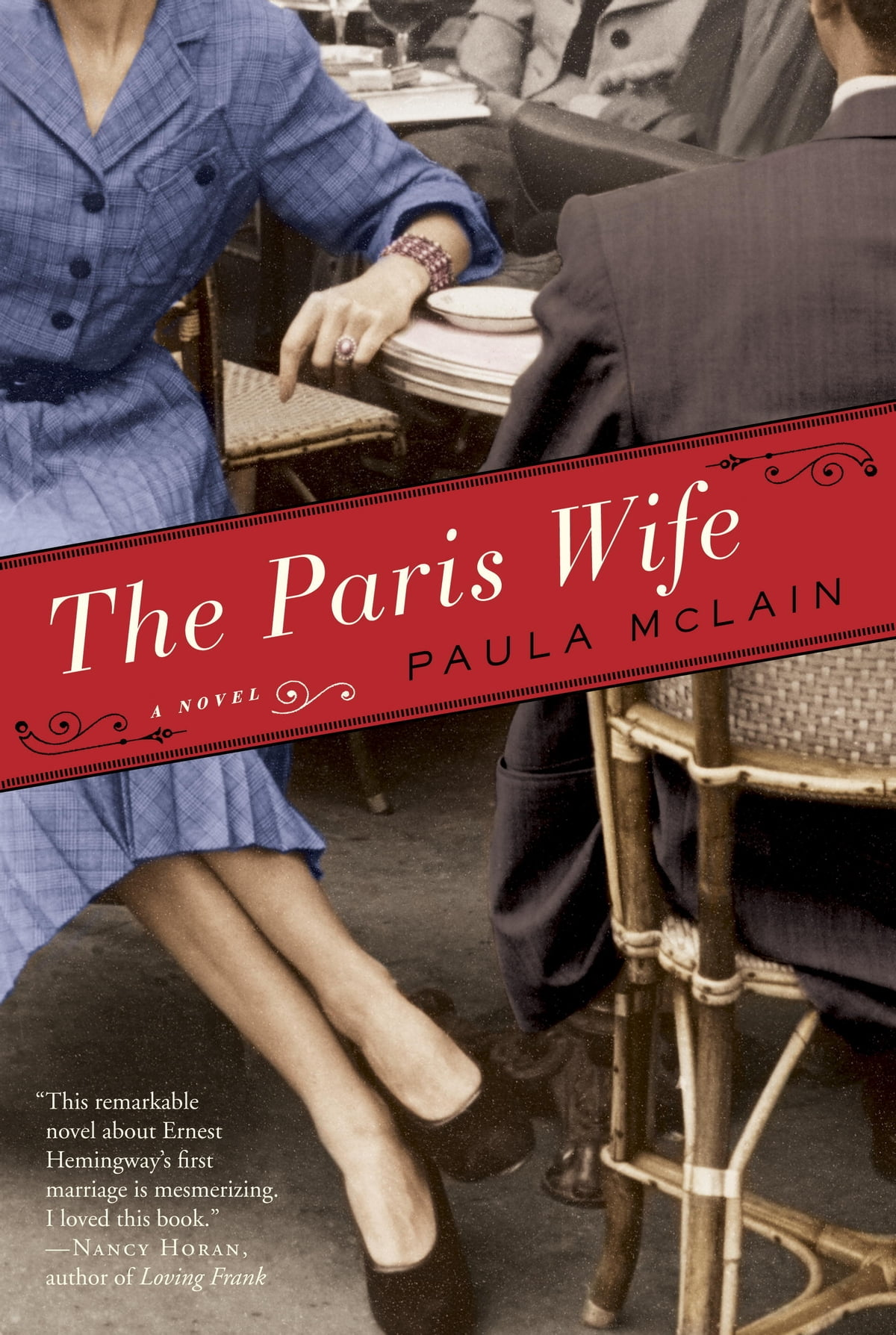 The Paris Wife  A Novel Ebook By Paula Mclain