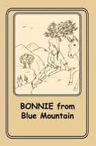 Bonnie from Blue Mountain - 1 ebook by Joann Ellen Sisco