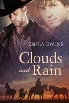 Clouds and Rain ebook by Zahra Owens