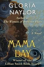 Mama Day - A Novel ebook by