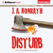 Disturb audiobook by J. A. Konrath