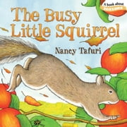 The Busy Little Squirrel ebook by Nancy Tafuri,Nancy Tafuri