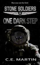 One Dark Step ebook by C.E. Martin