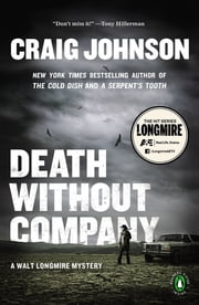 Death Without Company - A Walt Longmire Mystery ebook by Craig Johnson