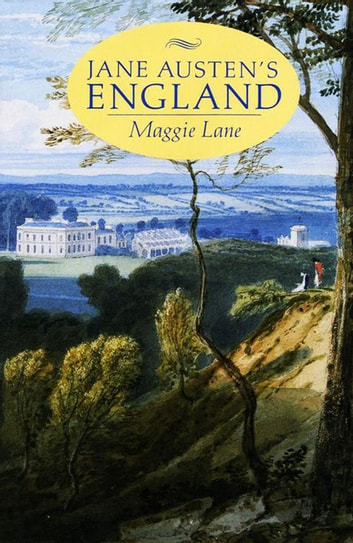 Jane Austen's England ebook by Maggie Lane