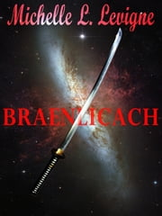 Braenlichch ebook by Michelle L. Levigne