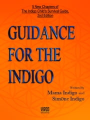 Guidance for the Indigo ebook by Mama Indigo, SimOne Indigo