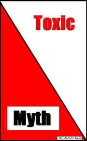Toxic Myth ebook by Anne N Iwobi